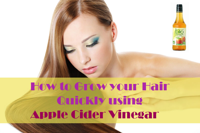 How to Use Apple Cider Vinegar for Faster Hair Growth