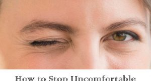 Home Remedies to Stop Eye Twitching