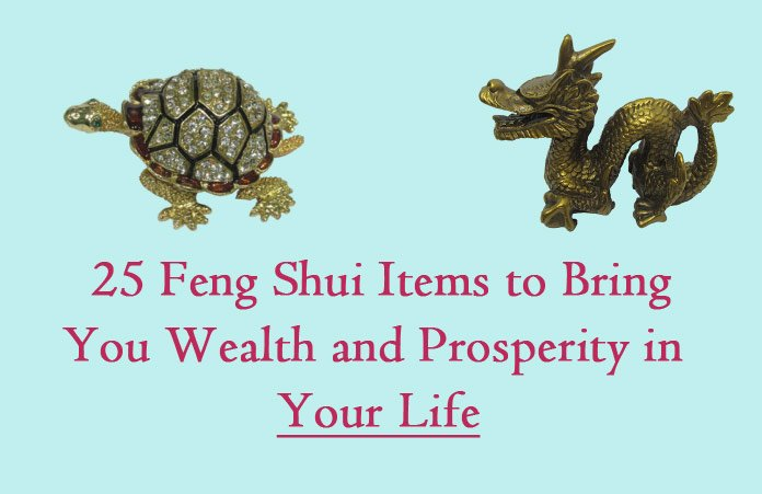 25 Amazing Feng Shui Items To Bring You Wealth And Prosperity In