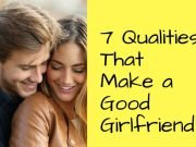 What makes a good girlfriend