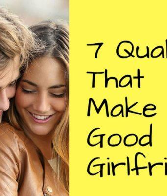 What makes a good girlfriend