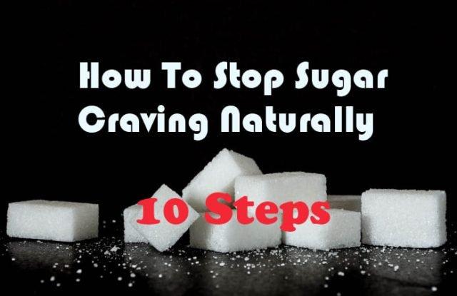 How To Stop Sugar Craving Naturally And Kick The Sugar