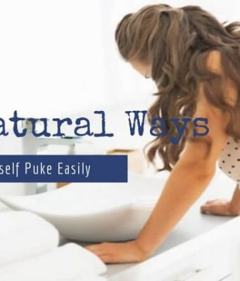 Natural Ways To Make Yourself Puke Easily