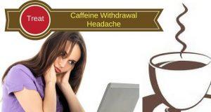 Caffeine Withdrawal Headache