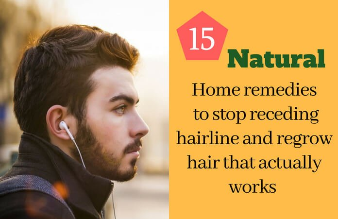 15 Home Remedies To Stop Receding Hairline And Regrow Hair That